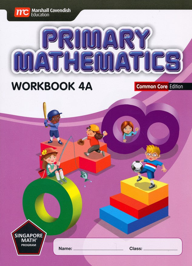 Singapore Math: Primary Math Workbook 4A Common Core Edition