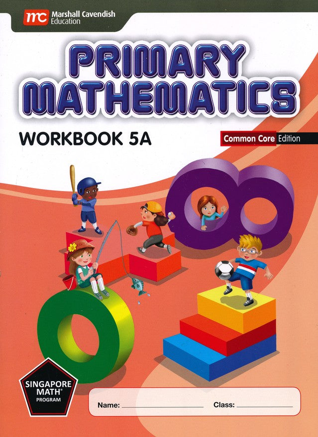 Singapore Math: Primary Math Workbook 5A Common Core Edition