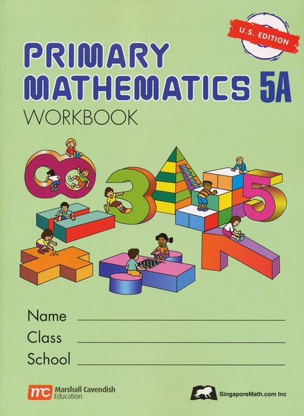 Singapore Math: Primary Math Workbook 5A US Edition