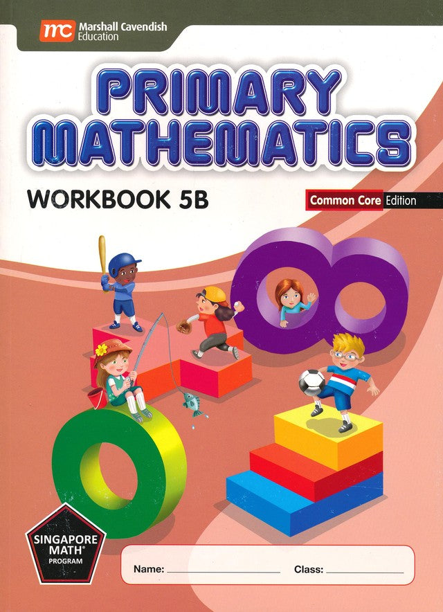 Singapore Math: Primary Math Workbook 5B Common Core Edition