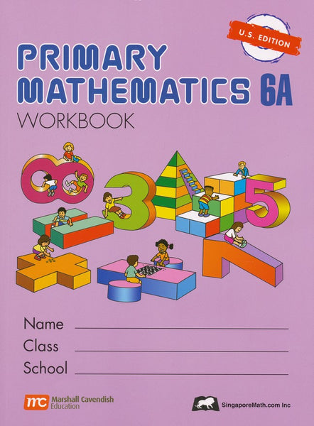 Singapore Math: Primary Math Workbook 6A US Edition