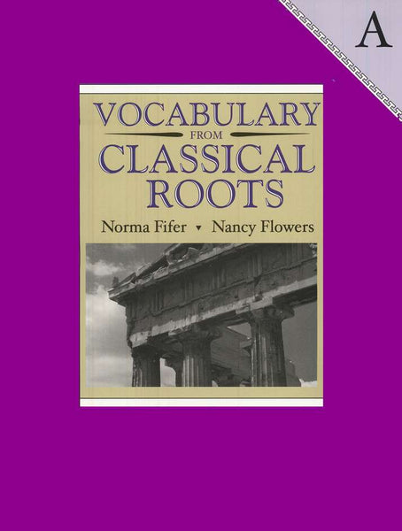 Vocabulary from Classical Roots Student Book A (Grade 7) and Answer Key Set