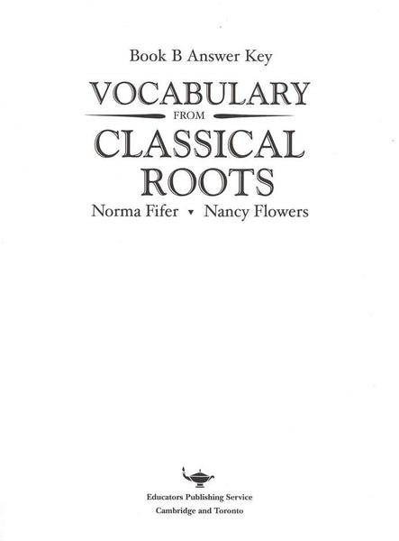 Vocabulary from Classical Roots Student Book B (Grade 8) and Answer Key Set