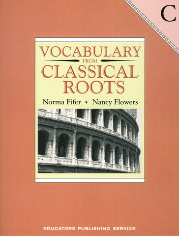 Vocabulary from Classical Roots Student Book C (Grade 9) and Answer Key Set