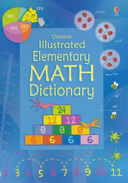 Usborne Illustrated Elementary Math Dictionary IR