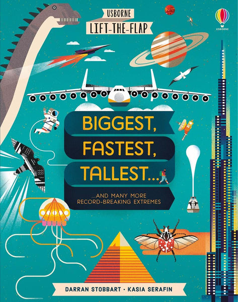 Usborne Lift the Flap Biggest, Fastest, Tallest