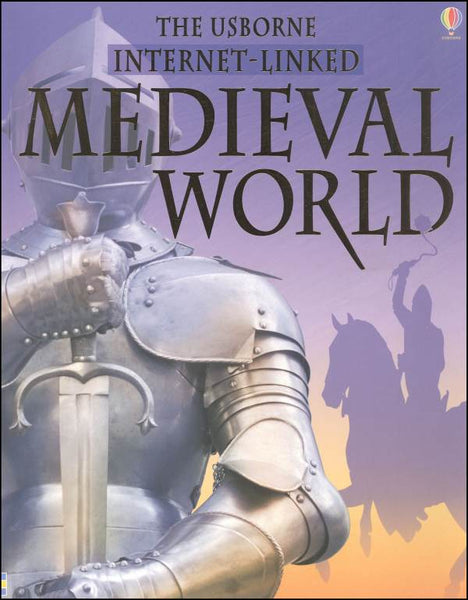 Usborne Internet-linked Medieval World