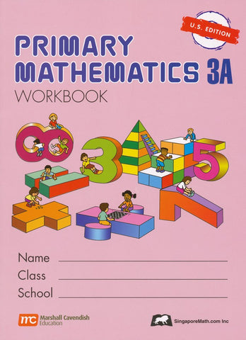 Singapore Math: Primary Math Workbook 3A US Edition
