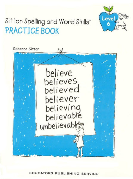 Sitton Spelling and Word Skills Practice Book 6 and Answer Key Set