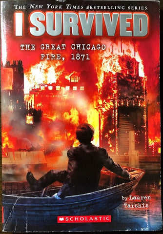 I Survived: The Great Chicago Fire 1871