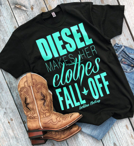 AB Diesel Makes Her Clothes Fall Off (Tiffany Blue)-Luckless Outfitters Country Music Lifestyle Clothing And Apparel
