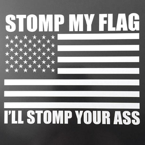 Stomp My Flag Vehicle Decal - Luckless Outfitters - Country - Apparel - Music - Clothing - Redneck - Girl - Women - www.lucklessclothing.com - Matt - Ford Parody - Concert - She Wants the D - Lets Get Dirty - Mud Run - Mudding -