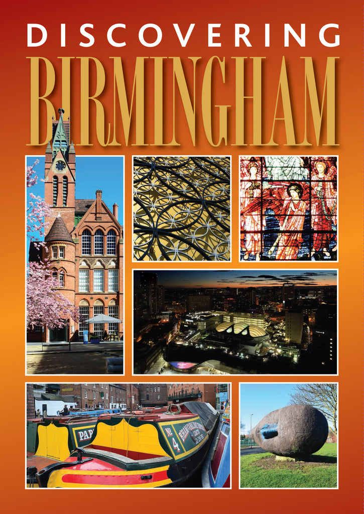 Discovering Birmingham; a guide to the city