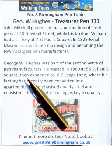 No. 8 - George W. Hughes - Treasurer Pen no. 311
