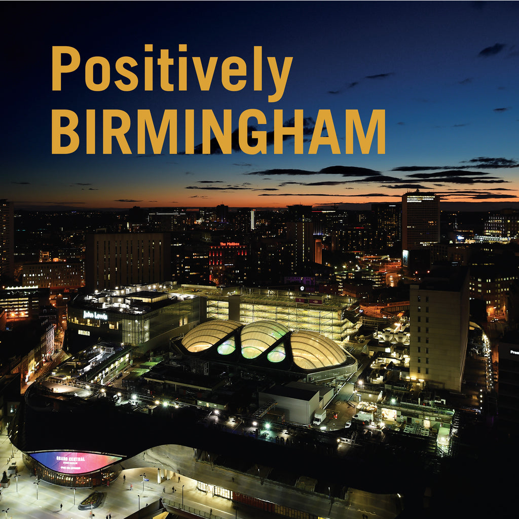 Latest Edition - Positively Birmingham