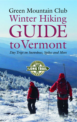 Winter Hiking Guide to Vermont