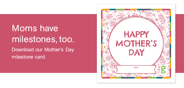 Download our Mother's Day milstone card