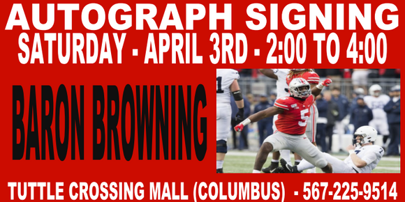 BARON BROWNING AUTOGRAPH TICKET - 4/3 - TUTTLE STORE   (IN STORE- MAIL INS OR DROP OFFS)