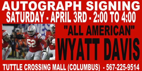 WYATT DAVIS AUTOGRAPH TICKET - 4/3 - TUTTLE STORE   (IN STORE- MAIL INS OR DROP OFFS)