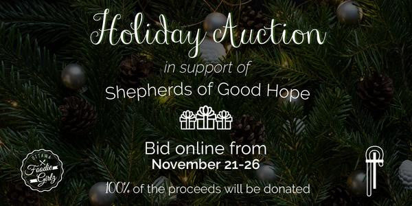 Ottawa Foodie Girlz supports the Shepherds of Good Hope with a holiday auction