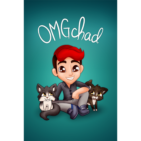 OMGchad Poster!
