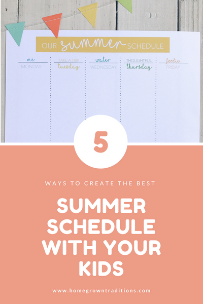 5 Ways to Create Summer Themes Schedule with Kids