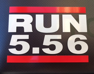 Exclusive RUN 5.56 Decals - Just pay shipping! Max. 3 per customer!