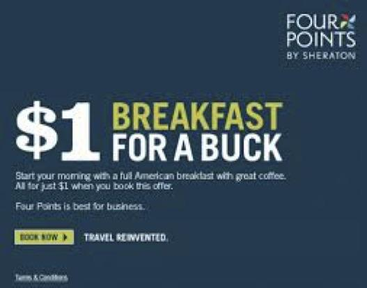 Breakfast for a buck at Four Points by Sheraton in the U.S. and Canada | Rickshaw Journey