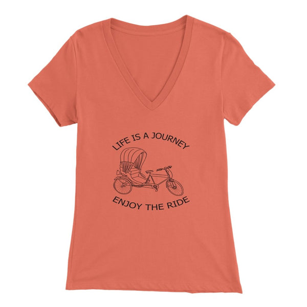 Bella Womens V-Neck Life is a Journey Enjoy the Ride - Rickshaw Journey