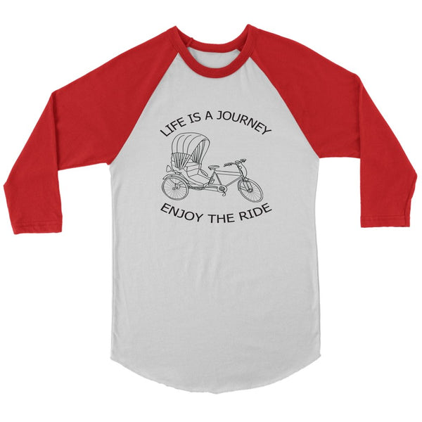 Canvas Unisex 3/4 Raglan Life is a Journey Enjoy the Ride - Rickshaw Journey
