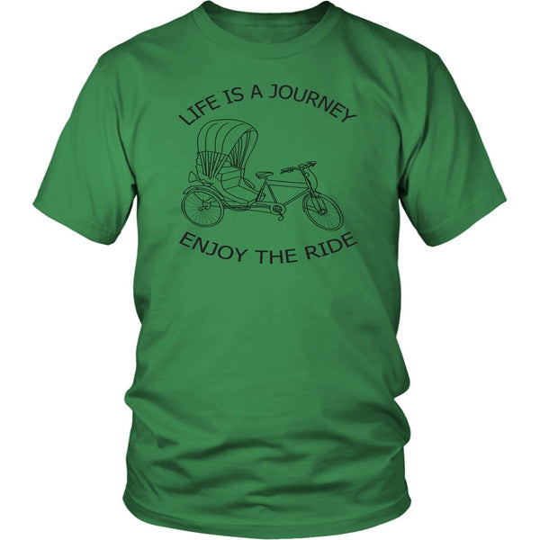 District Unisex Shirt Life is a Journey Enjoy the Ride - Rickshaw Journey
