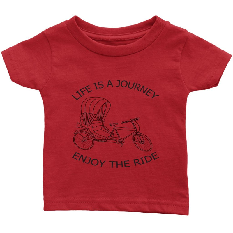 Infant T-Shirt Life is a Journey Enjoy the Ride - Rickshaw Journey