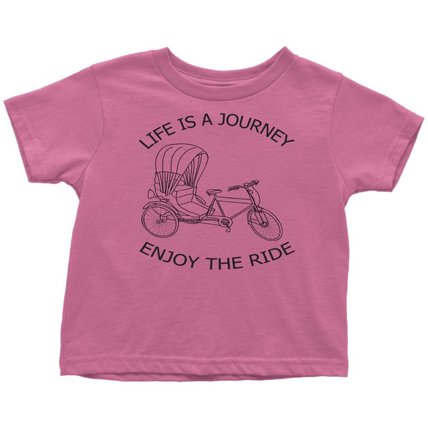 Toddler T-Shirt Life is a Journey Enjoy the Ride - Rickshaw Journey