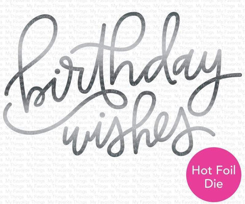 Foiled Birthday Wishes Die-namics WS
