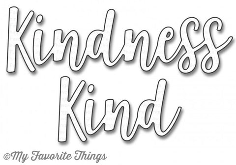 Die-namics Kind & Kindness