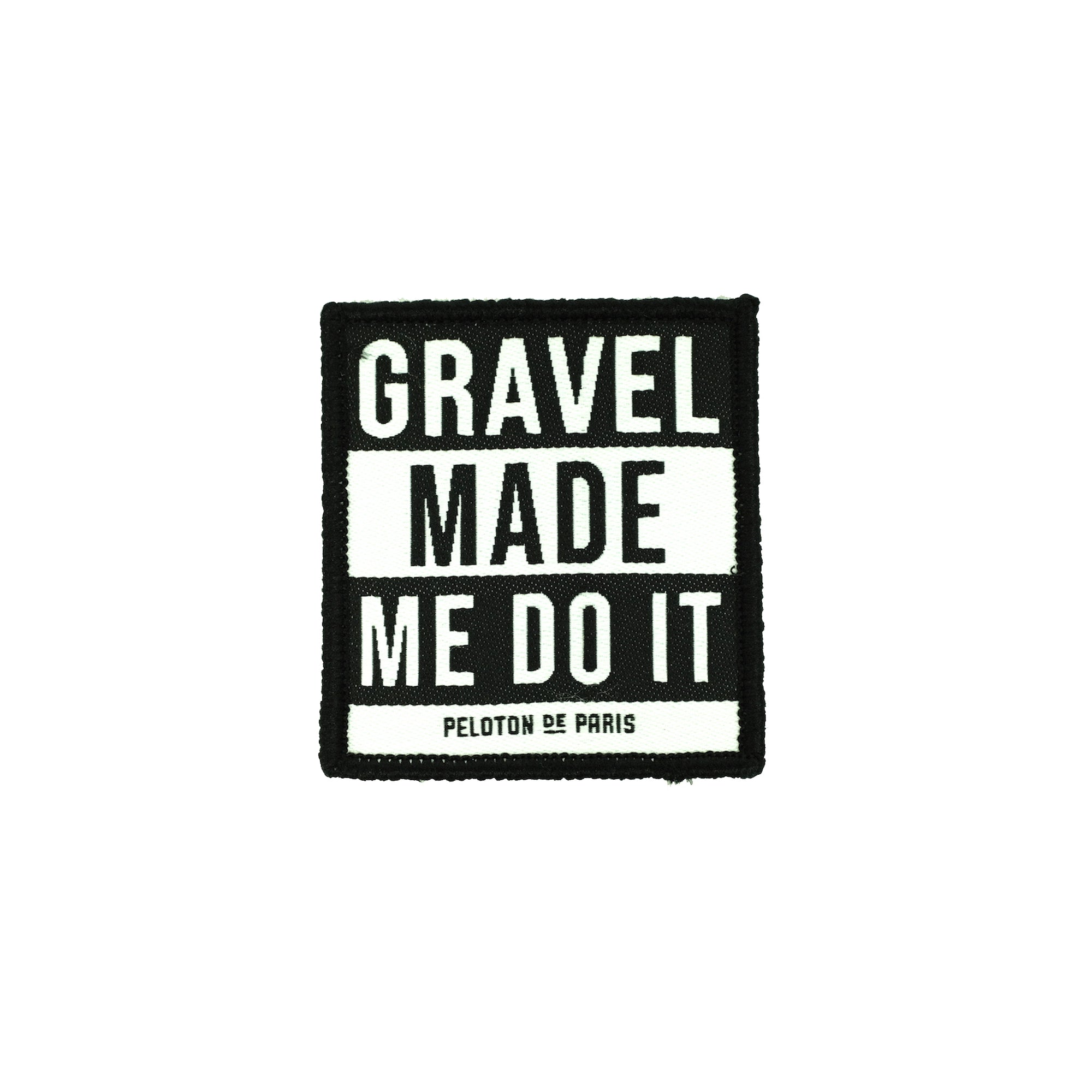 Velcro patch - Gravel Made Me Do It