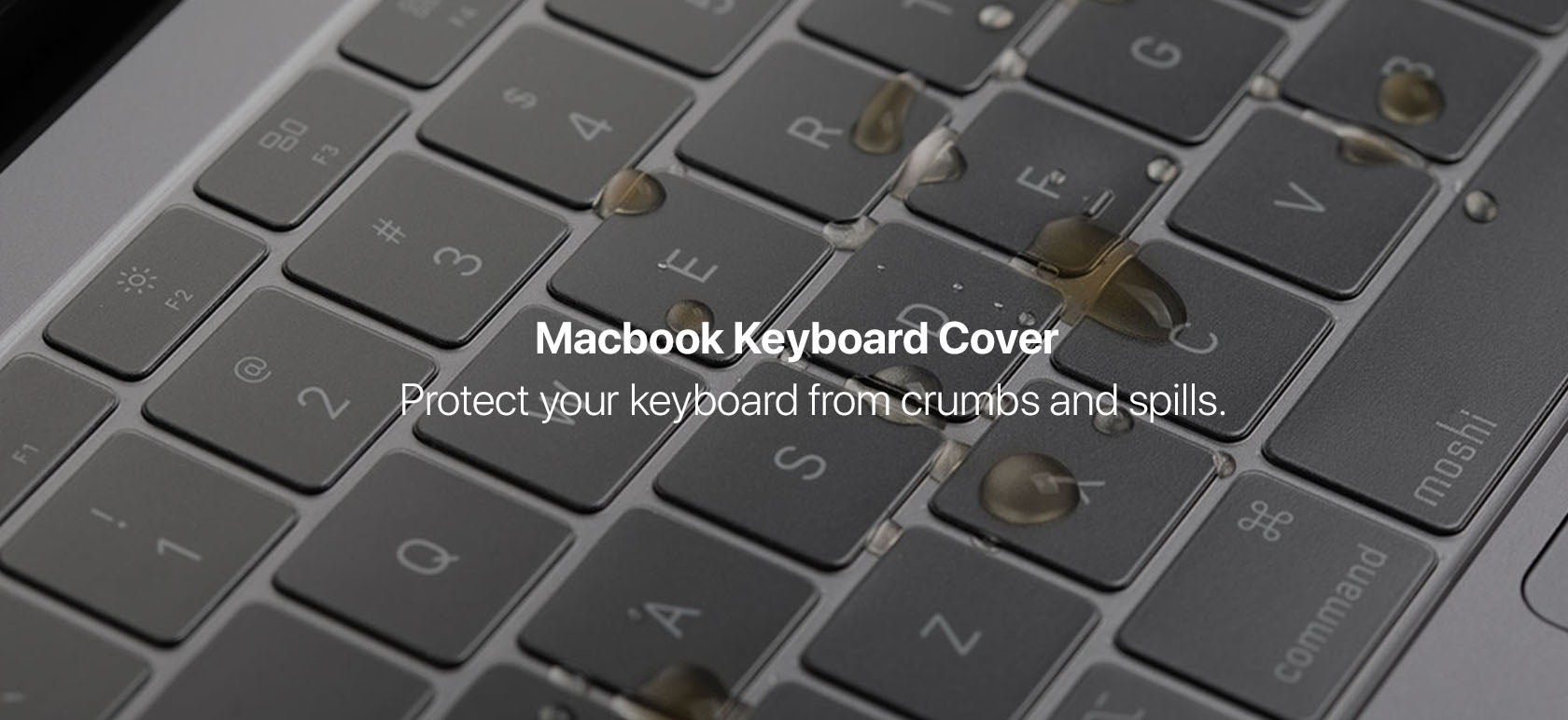 Macbook Keyboard Cover - Protect your keyboard from crumbs and spills.