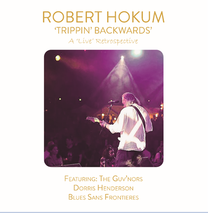 Robert Hokum - 'Live' Retrospective CD