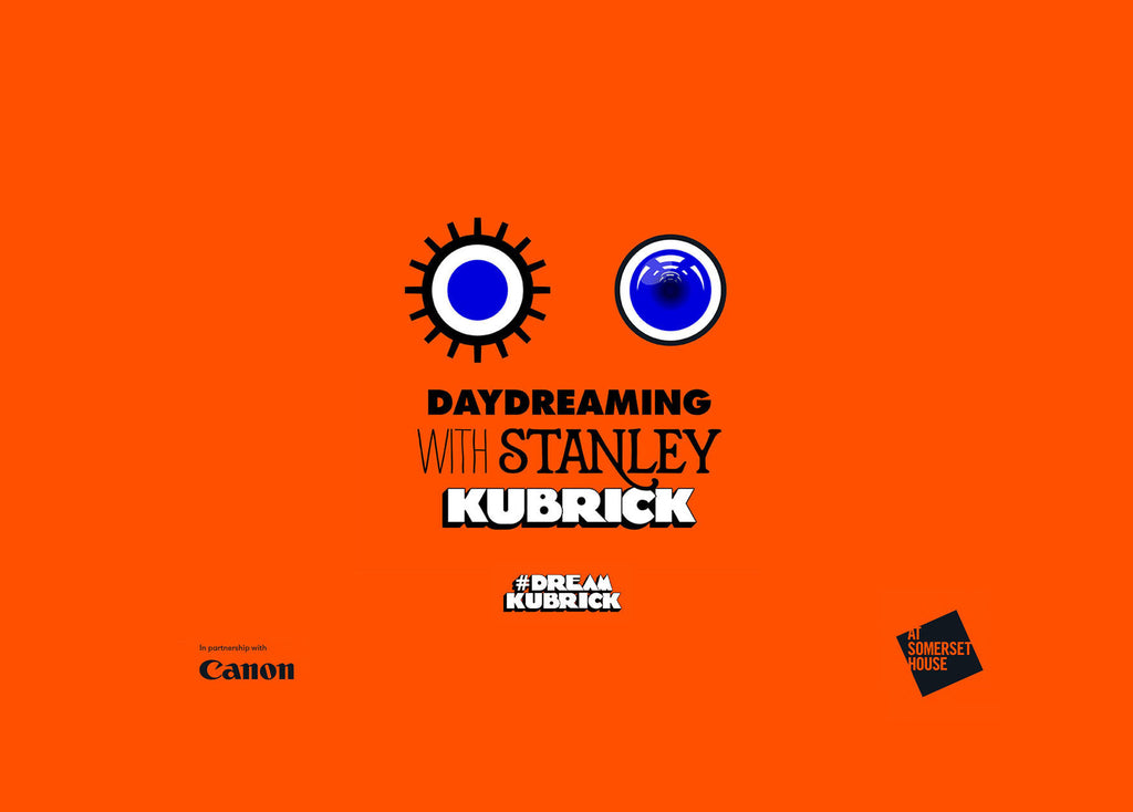 Daydreaming With Stanley Kubrick