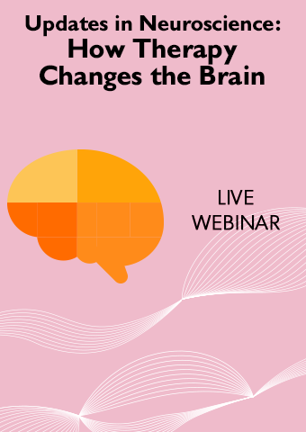01/29/19: Updates in Neuroscience: How Therapy Changes the Brain