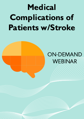 Medical Complications of Patients with Stroke and Its Impact on Rehabilitation