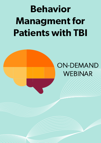 Behavior Management for Patients with Traumatic Brain Injury