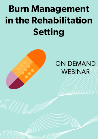 Burn Management in the Rehabilitation Setting