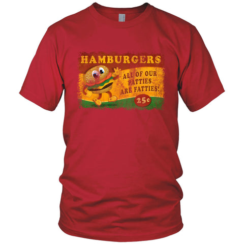 Hamburgers All Our Patties Are Fatties Vintage T Shirt
