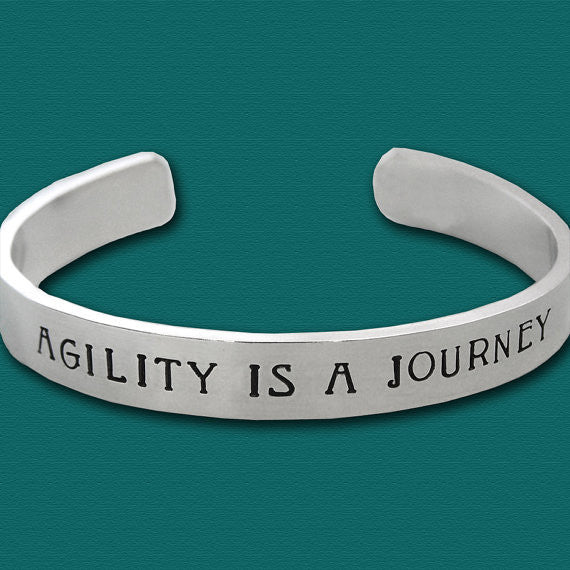 AGILITY IS A JOURNEY - Hand Stamped Sterling Silver Cuff Bracelet