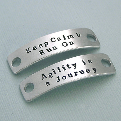 Agility is a Journey - Keep Calm and Run On - Hand Stamped Aluminum Shoe Tags