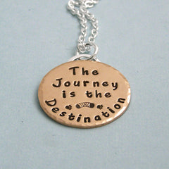 The Journey is the Destination - Hand Stamped 14K Gold Filled and Sterling Silver Necklace