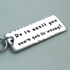 Do It Until You Can't Get It Wrong - Hand Stamped Aluminum Crate Tag