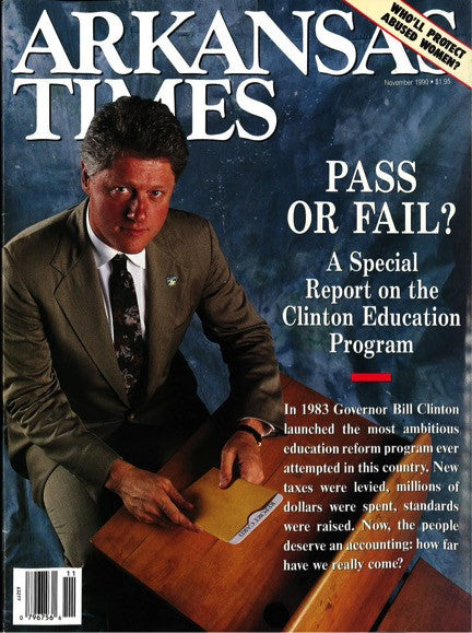 Arkansas Times November 1990: Special report on Clinton educational program