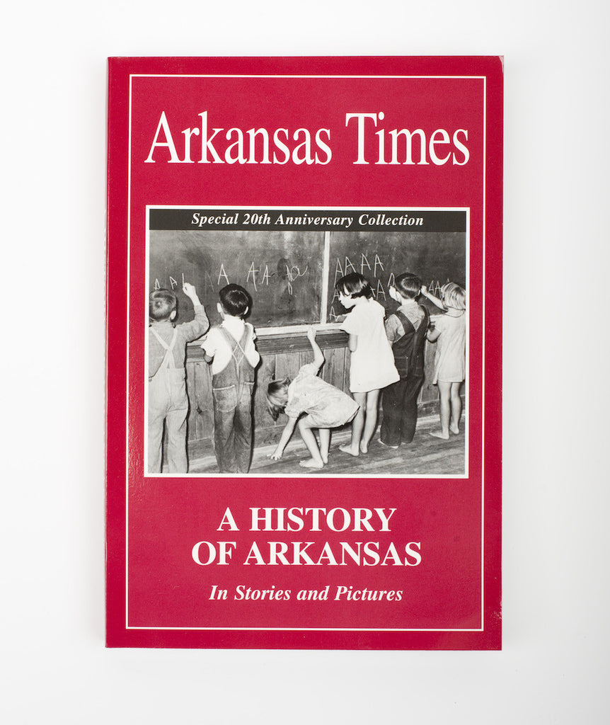A History of Arkansas: In Stories and Pictures